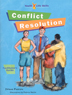Youth Life Skills Conflict Resolution Collection With the <i>Conflict Resolution</i> collection of the <i>Youth Life Skills Series</i> for middle school students, kids learn how to cool down, take responsibility for their actions, and figure things out when in a conflict.