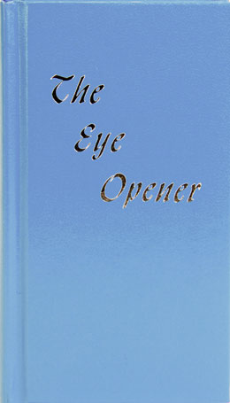 The Eye Opener Hardcover