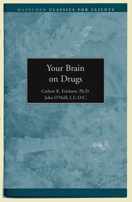 Your Brain on Drugs This engaging pamphlet explains the effects of alcohol and other drugs on the brain through easy-to-read text, illustrations, and exercises.