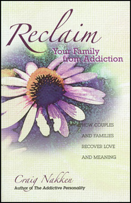 Reclaim Your Family from Addiction An incomparable resource for families facing addiction.