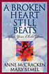 A Broken Heart Still Beats Softcover