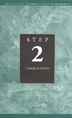 Step 2 AA Coming to Believe Pkg of 10 This pamphlet outlines the key benefits of Step Two and uses personal stories to highlight the importance of seeking help from others in the fellowship.