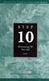 Step 10 AA Maintain New Life Pkg of 10 Learn the benefits of admitting when we are wrong whenever we err.