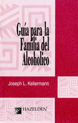 Spanish A Guide for the Family of the Alcoholic