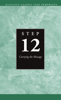 Step 12 AA Carrying the Message