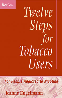 Twelve Steps for Tobacco Users Revised