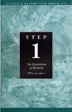 Step 1 AA Foundations of Recovery Pkg of 10 This best-selling pamphlet has helped more than a million people take Step One.