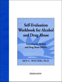 Self Evaluation Workbook for Alcohol and Drug Abuse