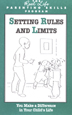 Setting Rules And Limits Pamphlet Parents in early recovery learn that there's more to good parenting than being sober.  <i>Setting Rules and Limits</i> explains how to set boundaries and establish consequences.