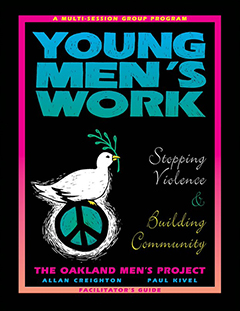 Young Men's Work Facilitator's Guides These facilitator's guides, essential to the Young Men's Work program, help you guide at-risk young men ages 14-19 in exploring healthy relationships, self-destructive behavior, alcohol and drug abuse, being allies to young women, and community responsibility.