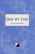 Day by Day Institutional Version The meditation book of choice for those in Narcotics Anonymous. Day by Day features a daily meditation, suggested action, and a place to write a daily goal.