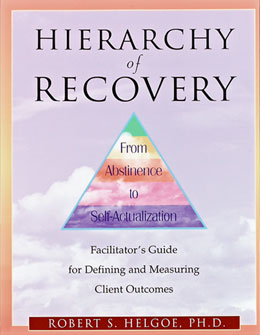 Hierarchy of Recovery Facilitator's Guide