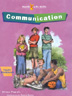 Communication Workbook Teach students how to convey information, interpret signals and exchange thoughts and feelings with the <i>Communication Workbook</i>. Works hand-in-hand with the <i>Communication Facilitator's Guide</i>.