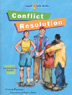 Conflict Resolution Facilitator's Guide The <i>Conflict Resolution Facilitator's Guide</i> helps teachers and counselors guide students through the <i>Conflict Resolution Workbook,</i> and offers supplemental activities for class time and at home.