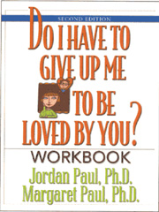 Do I Have to Give Up Me to Be Loved by You Workbook Second Edition A companion to the best-selling book of the same title, this popular workbook helps couples create a deeply satisfying, more intimate relationship. Focusing on the ever-present dynamic of conflict -- and the process of working through it -- the authors guide couples in getting to the root of recurring disagreements and destructive behaviors.