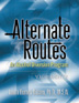 Alternate Routes Family Guide Pkg of 10 A key component of the <i>Alternate Routes</i> curriculum, this guide helps families reconnect with their kids and become a force for preventing alcohol use. Pack of 10.
