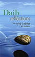 Daily Reflections A collection of 366 inspirational messages about living sober through the fellowship of AA.