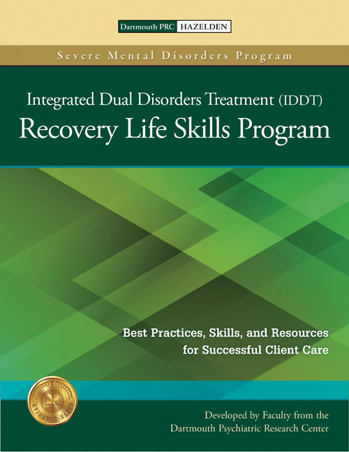 The Integrated Dual Disorders Treatment IDDT Recovery Life