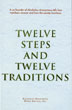 Twelve Steps and Twelve Traditions Hardcover Twelve Step groups around the world rely on the <i>Twelve Steps and Twelve Traditions</i>, the basic text regarding the AA way of life and the traditions by which AA maintains its unity. A classic since 1952.