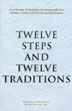 Twelve Steps and Twelve Traditions Softcover Twelve Step groups around the world rely on the <i>Twelve Steps and Twelve Traditions</i>, the basic text regarding the AA way of life and the traditions by which AA maintains its unity. A classic since 1952.