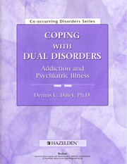 Coping with Dual Disorders Addiction and Psychiatric Illness Workbook