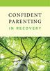 Confident Parenting in Recovery DVD <i>Confident Parenting in Recovery</i> offers advice and tools from educators, counselors, and parents who have unique perspectives because they too have struggled with the same parenting challenges.
