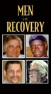 Men in Recovery DVD Hosted by best-selling author and recovery expert Craig Nakken, this DVD helps male clients redefine what it means to be a man in recovery.
