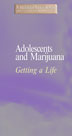 Adolescents and Marijuana DVD