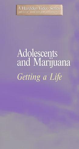 Adolescents and Marijuana DVD Teens who experienced the highs and lows of marijuana abuse share their tales of addiction and loss and subsequent recovery. The video is an inspiration for recovering teens of all walks of life to stay clean and nurture their recovery.