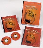 Abused Boys Wounded Men DVD Set This realistic and popular DVD set helps male criminal offenders Identify the root cause their behaviors and heal.