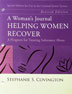 A Womans Journal Softcover Revised Edition A Woman's Journal  is used by women in correctional settings as a workbook for their journey through the Helping Women Recover program.