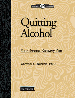 Quitting Alcohol Workbook An insightful workbook to help individuals determine whether their lives have become unmanageable due to alcohol consumption.
