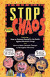 Stop the Chaos DVD The <i>Stop the Chaos</i> DVDs offer straightforward, practical, and effective guidance to people in recovery from addiction.