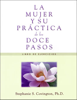 Spanish A Woman's Way through the Twelve Steps Workbook The Spanish version of nationally recognized expert Stephanie Covington's A Woman's Way through the Twelve Steps Workbook, the proven effective, gender-responsive approach to helping women find serenity through the Twelve Steps.