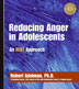 Reducing Anger in Adolescents Curriculum This easy-to-follow curriculum helps you open the door to proactive and collaborative verbal interventions with confrontational teens in treatment.