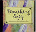 Breathing Easy CD This CD features affirmations for people in treatment or recovery from nicotine addiction.