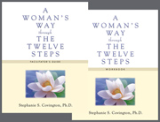 A Woman's Way through the Twelve Steps Facilitator Guide and 10 Workbooks Collection By nationally recognized expert Stephanie Covington, <i>A Woman's Way through the Twelve Steps</i> is a proven effective, gender-responsive approach to helping women find serenity through the Twelve Steps.