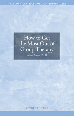 How to Get the Most Out of Group Therapy Pkg of 10 Help clients get the most out of meetings by understanding what others bring to the table.