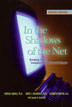 In the Shadows of the Net 2nd Edition Softcover