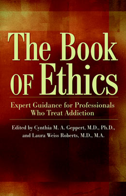 The Book of Ethics without CE Test This groundbreaking, reader-friendly guide to contemporary ethical issues informs and challenges health care professionals, students, and faculty with a thorough and compassionate examination of the dilemmas faced when providing care for individuals suffering from substance use problems or addiction.