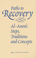 Paths to Recovery Hardcover The definitive book for everyone in Al-Anon. Includes the group's core writings.