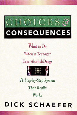 Choices and Consequences Softcover Written for parents, teachers, counselors, social workers, and clergy, <i>Choices and Consequences</i> is a step-by-step guide for anyone looking to stop a teenager's harmful involvement with chemicals.