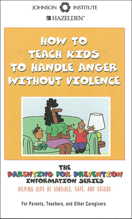 How to Teach Kids To Handle Anger Without Violence Booklet