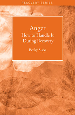 Anger How to Handle It During Recovery