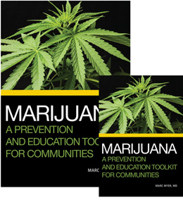 Marijuana: A Prevention and Education Toolkit for Communities