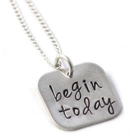 Begin Today Necklace