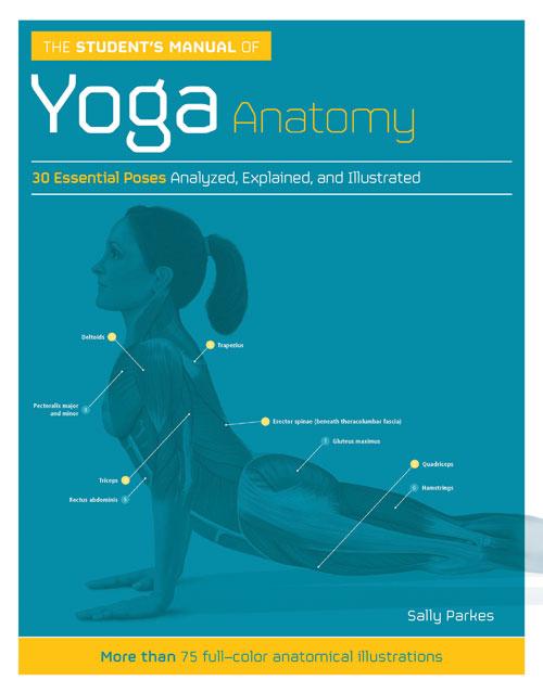 The Students Manual Of Yoga Anatomy Hazelden
