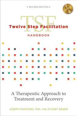 Twelve Step Facilitation Handbook without CE Test, 2nd Edition