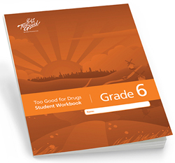 Too Good for Drugs Grade 6 Workbooks, second edition