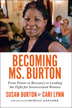 Becoming Ms. Burton <br/>One woman's remarkable odyssey from tragedy to prison to recovery and recognition as a leading figure in the national justice reform movement. Susan Burton's world changed in an instant when her five-year-old son was killed by a van on their street in South Los Angeles. Consumed by grief and without access to professional help, Susan self-medicated, becoming addicted first to cocaine, then crack. She cycled in and out of prison for fifteen years; never was she offered therapy or treatment for addiction. On her own, she eventually found a private drug rehabilitation facility. Once clean, Susan dedicated her life to supporting women facing similar struggles. <i>Becoming Ms. Burton</i> not only humanizes the deleterious impact of mass incarceration, it also points the way to the kind of structural and policy changes that will offer formerly incarcerated people the possibility of a life of meaning and dignity.<br/>